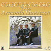 Play & Download La Huasteca Canta Vol.2 by Trio Armonia Huasteca | Napster