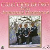 Play & Download La Huasteca Canta Vol.3 by Trio Armonia Huasteca | Napster