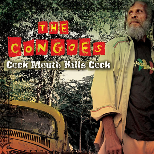 Play & Download Cock Mouth Kill Cock by The Congos | Napster