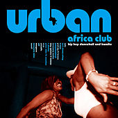 Urban Africa Club by Various Artists