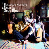 Play & Download Segu Blue by Bassekou Kouyate & Ngoni Ba | Napster