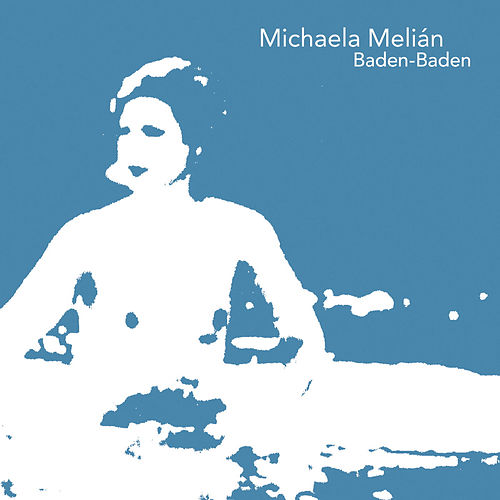 Play & Download Baden-baden by Michaela Melian | Napster