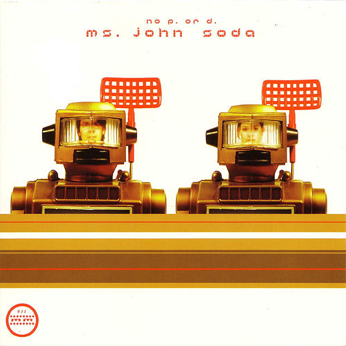 No P. Or D. by Ms. John Soda