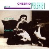 Cheerio by Malaria
