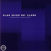 Play & Download Blue Skied An´ Clear by Various Artists | Napster