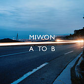 Play & Download A To B by Miwon | Napster