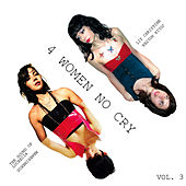 Play & Download 4 Women No Cry Vol. 3 by Various Artists | Napster