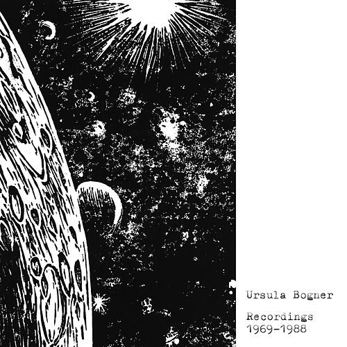 Recordings 1969-1988 by Ursula Bogner