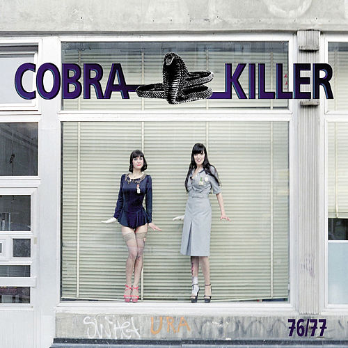 Play & Download 76/77 by Cobra Killer | Napster