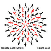 Play & Download Nichts Muss by Barbara Morgenstern | Napster
