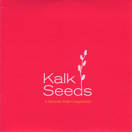 Kalk Seeds by Various Artists