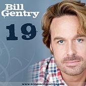 Play & Download 19 by Bill Gentry | Napster