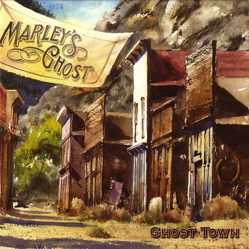 Ghost Town de Marley's Ghost