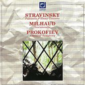 Play & Download Stravinsky: Puclinella, Ebony Concerto - Milhaud: Scaramouche - Prokofiev: Symphony No. 1 by Various Artists | Napster