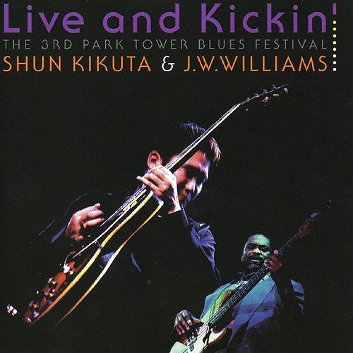 Live and Kickin' by Shun Kikuta