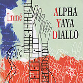 Play & Download Immé by Alpha Yaya Diallo | Napster