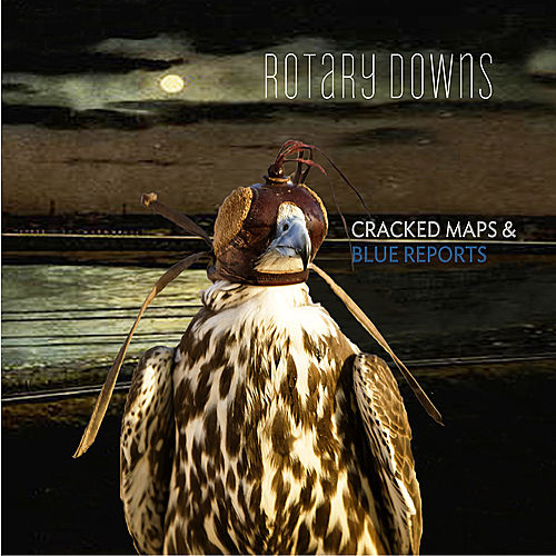 Play & Download Cracked Maps and Blue Reports by Rotary Downs | Napster