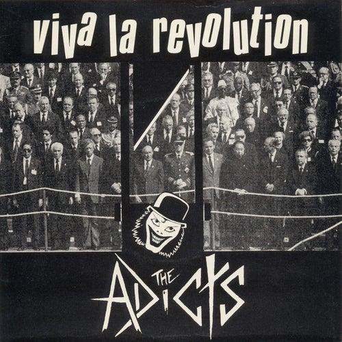 Viva La Revolution by The Adicts