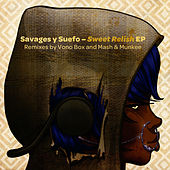 Play & Download Sweet Relish EP by Savages y Suefo | Napster