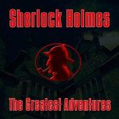 The Greatest Adventures von Sherlock Holmes