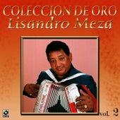 Play & Download Coleccion De Oro Vol.2 El Sabanero Mayor by Lisandro Meza   Napster