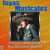 Play & Download Recuerdame Bonito by Pepe Aguilar | Napster