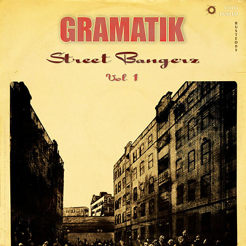 Street Bangerz Vol. 1 by Gramatik