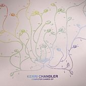 Play & Download Computer Games - EP by Kerri Chandler | Napster