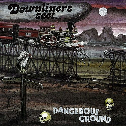 Play & Download Dangerous Ground by The Downliners Sect | Napster