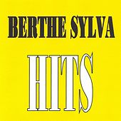 Play & Download Berthe Sylva - Hits by Berthe Sylva | Napster
