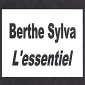 Play & Download Berthe Sylva - L'essentiel by Berthe Sylva | Napster