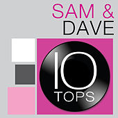 10 Tops: Sam & Dave by Sam and Dave