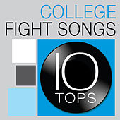 Play & Download 10 Tops: Top 10 College Fight Songs by All Star Inter-Conference Band | Napster