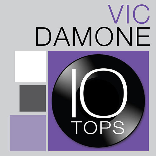 Play & Download 10 Tops: Vic Damone by Vic Damone | Napster