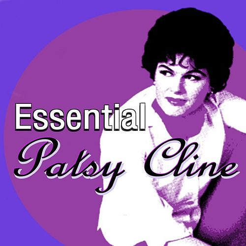 Essential Patsy Cline by Patsy Cline