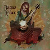 Ragas Relax by Chinmaya Dunster