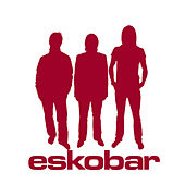 Play & Download Eskobar by Eskobar | Napster
