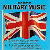 Play & Download The Best of Military Music by Various Artists | Napster