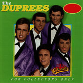 Play & Download For Collectors Only by The Duprees | Napster