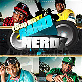 Play & Download Band Nerdz by Loud Noyz | Napster