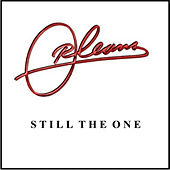 Still the One - Single by Orleans