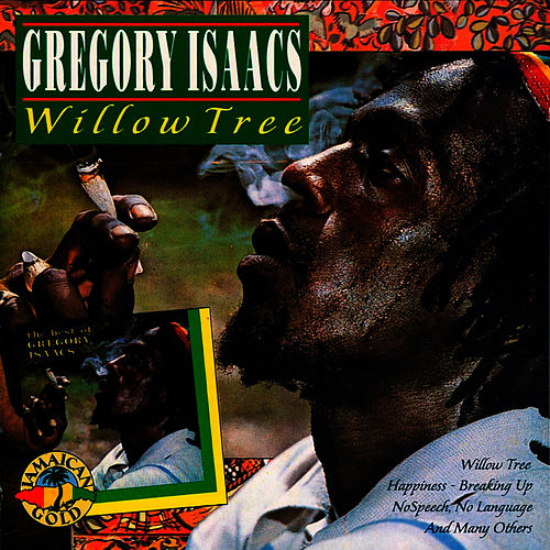 Play & Download Willow Tree by Gregory Isaacs | Napster
