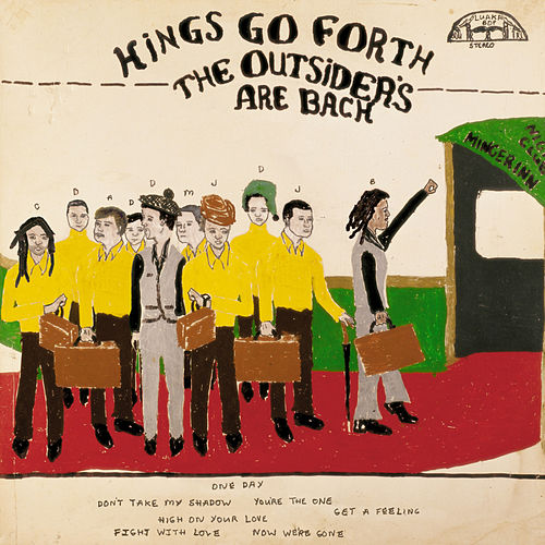 The Outsiders Are Back by Kings Go Forth