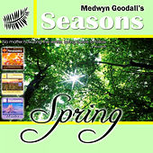 Play & Download Medwyn Goodalls SPRING by Medwyn Goodall | Napster