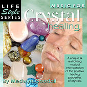 Play & Download Music for Crystal Healing by Medwyn Goodall | Napster