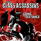 Going the Distance by The Class Assassins