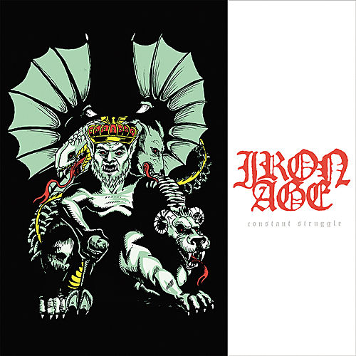 Play & Download Constant Struggle by Iron Age | Napster