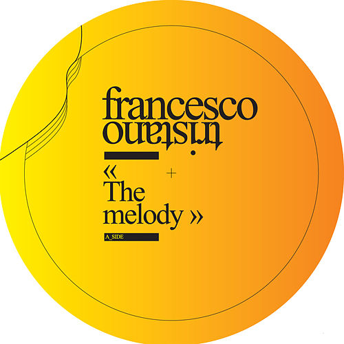 Play & Download The Melody by Francesco Tristano | Napster