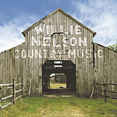 Play & Download Country Music by Willie Nelson | Napster