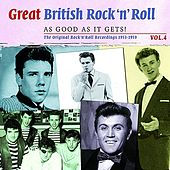Play & Download Great British Rock 'n' Roll - Just About As Good As It Gets!, Vol. 4 by Various Artists | Napster